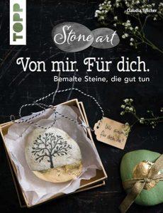 Cover TOPP 41440: Von mir. Für dich. Bemalte Steine, die gut tun. (Claudia Fischer, ISBN 9783735814401)